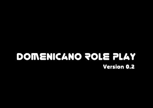 Готовый мод Domenicano Role Play v0.2